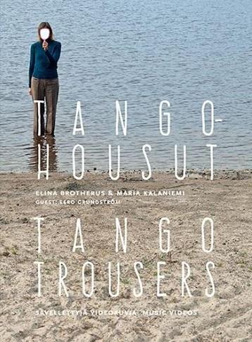 Tango Housut Van Maria Kalaniemi Music Frames